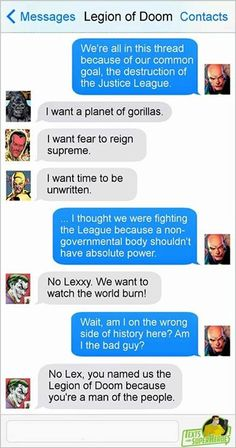 Texts from superheroes- omgosh joker just burned lex so bad. I think he needs some aloe on that bald head of his.