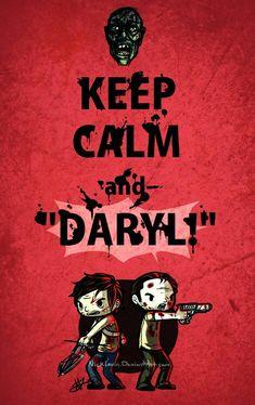 KEEP CALM AND DARYL!