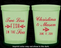Two Less Fish in the Sea Wedding, Cheap Glow Cups, Fisherman, Fishing Wedding, Glow in the Dark (271)