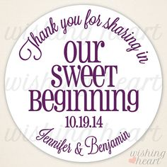 Thank You For Sharing In Our Sweet Beginning Favor Sticker Candy Buffet Bar Or 2 Inch Stickers Wedding Bridal Shower
