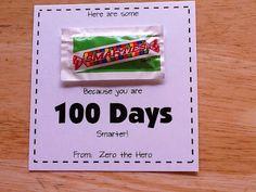Greene's Kindergarten Korner: Here are some Smarties because you are 100 Days Smarter! School Tomorrow, 100 Days Of School, Too Cool For School, School Holidays, School Fun, School Stuff, School Daze, School Treats, School Gifts
