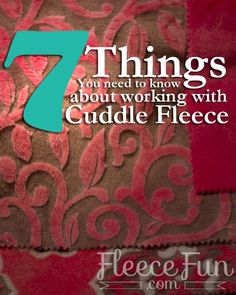 A good article to read before you start your first project with cuddle fleece!