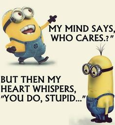 "39 of the Best Minion Memes You know there will be at least 3 people who do so! You gave a valiant effort, autocorrect. I just need to try a smaller word… Like, who do you think I am? When your legs are like ""Let's have a dance party!"" and your mind says ""Let's think …"