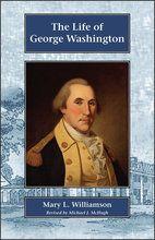 The Life of George Washington - Christian Liberty Press - grade 6