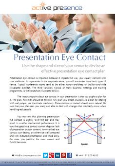 Use the shape and size of your venue to devise an effective presentation eye contact plan...