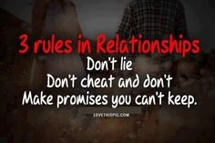3 Rules in a Relationship love quote relationship broken lovequote lie rules cheat promises