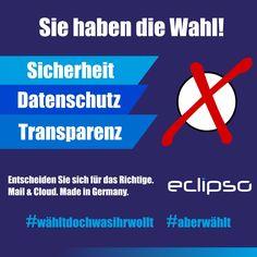 Sie haben die Wahl! Entscheiden Sie sich für das Richtige! #sicherheit #datenschutz #transparenz #unabhängig #eclipso #mail #cloud #btw2017 #btw17 #bundestagswahl #wähltdochwasihrwollt #aberwählt www.eclipso.de 🙂
