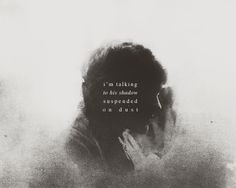 Gif* A shadow suspended on dust ♥