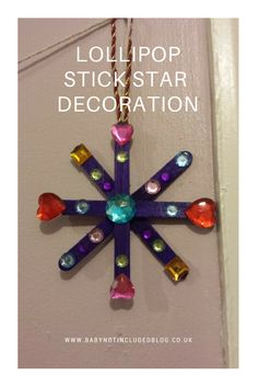 Easy to make Lollipop Stick Star Christmas Tree Decoration http://www.babynotincludedblog.co.uk/crafty-christmas-day-10/
