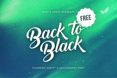 Back to Black - Free Script & Calligraphy Font