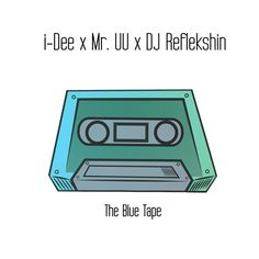 "Stream I-Dee's new mixtape ""The Blue Tape"" today! UU connect to create a dope vibe that keeps you locked into 14 tracks of raw, hip hop. R&b Artists, Music Mix, Mixtape, Dj, Hip Hop, Album, Songs, Graphic Design, Hiphop"