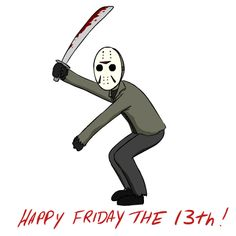 New party member! Tags: friday the 13th jason voorhees happy friday the 13th