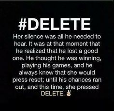 #Delete the bad out of your life!