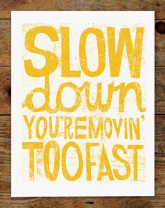 Give yourself permission to spend time resting today. :: Slow Down Hand Typography Art Print by groovygravy