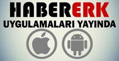 Habererk.com Android ve Apple uygulamalarıyla Gündemden haberdar olabileceksiniz.