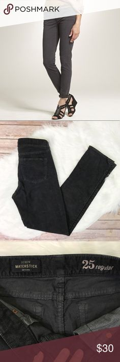 """J. CREW charcoal matchstick cords size 25 Very gently used condition J. Crew matchstick corduroy pants. Size 25 regular. Mild wear to knees as pictured. Waistband measures 13"""" across, inseam 29"""". J. Crew Pants Straight Leg"""