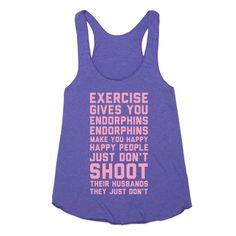 If you ever need motivation to get up and work out remember what Elle Woods said: Exercise gives you endorphins, endorphins make you happy. Happy people don't shoot their husbands. They just don't....guys, I can almost recite this ver batim
