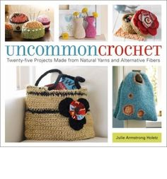 When granny squares and crocheted doilies are made from black leather twine and organic hemp, they have an unexpectedly modern cachet. In UNCOMMON CROCHET, new techniques and fibers are applied to 20 patterns for boxes, bowls, purses, baskets, totes, and bags. Using recycled materials along with wire, hemp, leather, jute, twine, and sisal, crochet designer Julie Armstrong Holetz offers a fresh twi