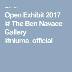 Open Exhibit 2017 @ The Ben Navaee Gallery  @niume_official