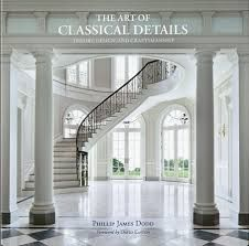 The Art of Classical Details: Theory, Design & Crafts… Classic Architecture, Architecture Details, Interior Design Pictures, Patio Makeover, New England Homes, Country Estate, Design Museum, House And Home Magazine, Design Firms