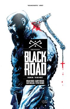 Black Road vol 1: The Holy North