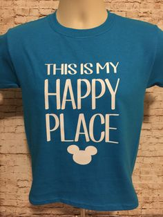 Disney Happy Place Custom Shirt. CHOOSE by VinylsWithCharacter
