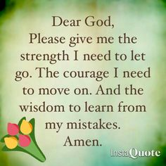 New quotes about strength to move on letting go god 65 Ideas Quotes About God, Quotes About Strength, Faith Quotes, Wisdom Quotes, Bible Quotes, Qoutes, Funny Quotes, Prayer Scriptures, Bible Prayers