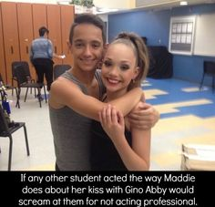 True...I hate how Abby wants all of the other girls to be like maddie...I mean,everyone is different Abby.