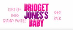 The diary and granny panties are back! Bridget Jones returns to the big screen and she's not alone.