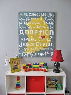 Absolutely love this. Adoption - Ephesians 1:4-5. For our babies room who we are praying to adopt not sure who she is but I am praying God makes a way for us to adopt a little Mexican girl :)