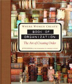 Where Women Create Book of Organization - The Art of Creating Order
