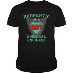 Manager T-shirt Hoodie. Go to store ==► https://managertshirthoodie.wordpress.com/2017/06/18/property-of-a-hot-chemical-engineer-great-gift-for-any-chemical-engineer-partner-fan-t-shirts/ #shirts #tshirt #hoodie #sweatshirt #giftidea