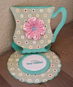 Teacup Easel Card - My Scrap Chick