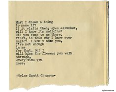 Typewriter Series #1960 by Tyler Knott Gregson Check out my Chasers of the Light Shop! chasersofthelight.com/shop