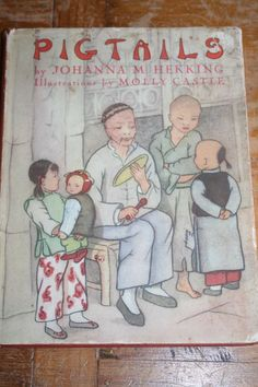 Vintage Children's Book PIGTAILS by Johanna Hekking1937