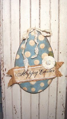 pretty paper Easter Egg An incredible handmade mixed media creation from   Cari Kraft....this is actually quite BIG!!! hard to tell in the  photo!