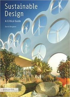 Sustainable Design A Critical Guide Architecture Briefs PDF