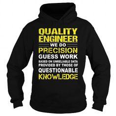QUALITY ENGINEER T-SHIRTS, HOODIES, SWEATSHIRT (39.95$ ==► Shopping Now)