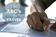 My ABC's of Travel. http://www.alifelessbeige.com/article/travel-prompt-my-abcs-of-travel/