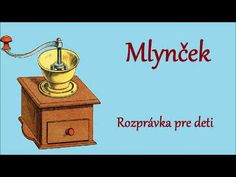 Mlynček - audio rozprávka pre deti - YouTube Drama, Audio, Decorations, Film, Youtube, Movie, Film Stock, Dekoration, Dramas