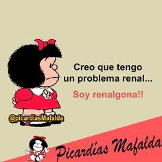Mundo de Postales: TENGO UN PROBLEMA RENAL...