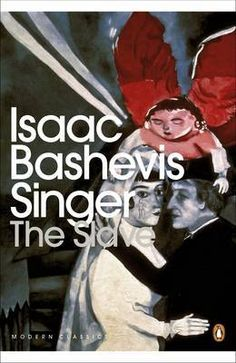Buy The Slave by Isaac Bashevis Singer at Mighty Ape NZ. Jacob, a Jewish slave held in a mountain village after escaping a massacre by Cossacks, will be killed if he tries to escape. The one saving grace is . Isaac Bashevis Singer, Reading Habits, Reading Lists, Penguin Modern Classics, Mountain Village, Saved By Grace, Penguin Books, Memoirs, Love Him