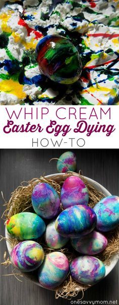 How To Dye Easter Eggs With Whipped Cream - Instead Of Shaving Cream!  Brilliantly colored Easter Eggs - SO MUCH BETTER THAN STORE PURCHASED DYE!