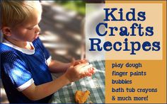 Lots of play recipes -homemade bubbles, homemade watercolors, homemade glass paint, tub crayons, etc... on and on...