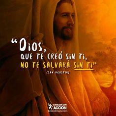 Alguien tenía que decírtelo, menciona a tus amigos que necesitan escuchar esta frase de san Agustín #CatólicosConAcción