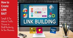 """How to Create LINK BAIT: Link Building Strategies for Your Content Marketing So you're an authority at what you do and you love creating fresh authoritative content for your website. But now you understand it needs more exposure and links back to your content from other sites, but you're not quite sure how to go about it!. This is called linking building! And it's an important step in: developing an """"authority"""" website for yourself, driving web traffic and gaining higher level ranking in search"""