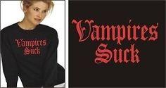 Twilight NewMoon True Blood Buffy VAMPIRES SUCK L/S Tee