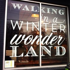 Winter Wonderland window at the DC shop, Holiday 2011 #shop #window #white #typography #graphics