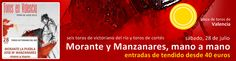 Sorteamos entre todos nuestros seguidores dos entradas para el mano a mano entre Morante de la Puebla y Manzanares en Valencia.