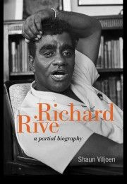 "Read ""Richard Rive A Partial Biography"" by Shaun Viljoen available from Rakuten Kobo. An empathetic biography of the apartheid author, Richard Rive. Richard Moore Rive was a writer, scholar, lit. Nadine Gordimer, My Heritage, Oppression, Oprah, Short Stories, Biography, Textbook, Growing Up, Audiobooks"